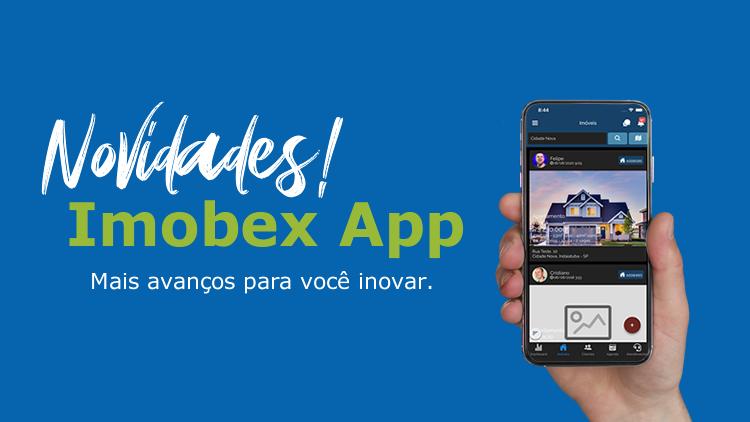 Tecnologia Imobex App – mais avanços para você inovar